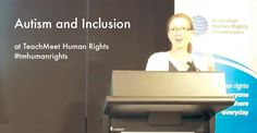 On Tuesday 14 March, I attended TeachMeet Human Rights in Sydney. It was a wonderful event, with many excellent presentations. I was honoured to be invited to present a 7 minute talk on Autism and …