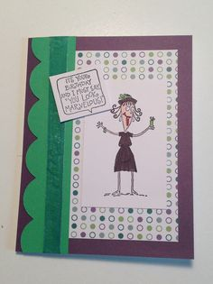 Stampin Up Words by Wanda, Birthday, Humor
