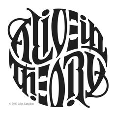 John Langdon Alive in Theory Ambigram Tipographic Logo.