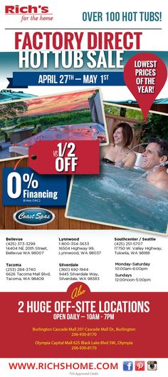 Rich's factory-direct hot tub blowout, thru Sunday, May 1, 2016.