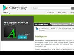 Font Installer. Modificar el tipo de letra de Celulares y Tablet Android