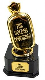 Create laughter at the workplace by awarding The Golden Douchebag trophy to your most deserving coworker. This coveted prize is composed of a sleek and elegant black base topped of with a magnificent golden douchebag on top.
