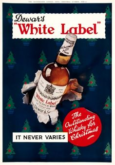 Dewar's White Label.  350 x 240 mm.  Original chromolithograph from The Illustrated London News Christmas Number, 1938. #whisky #advertisement #vintage