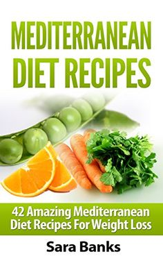 Free eBook for a limited time (no Kindle required). Download to your Kindle app or Cloud Reader for PC (opens into a browser) now before the price increases: Mediterranean Diet: 42 Amazing Mediterranean Diet Recipes for Weight Loss (mediterranean cookbook, mediterranean diet cookbook, Weight Loss Books, Weight Loss Motivation, Weight Loss Tips Book 1)
