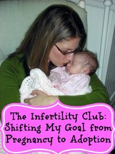 The Infertility Club: Shifting My Goal from Pregnancy to Adoption #DrRobyn #Infirtility #Adoption http://www.drrobynsilverman.com/parenting-tips/the-infertility-club-shifting-my-goal-from-pregnancy-to-adoption/