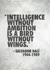Quote for ambition from Salvador Dali
