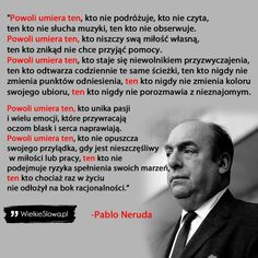 Pablo Neruda, Coaching, Poetry, Mens Sunglasses, Words, Quotes, Life, Mental Illness, Mitosis