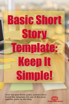 Basic Short Story Template: Keep It Simple!