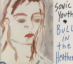 """For Sale - Sonic Youth Bull In The Heather UK  CD single (CD5 / 5"""") - See this and 250,000 other rare & vintage vinyl records, singles, LPs & CDs at http://eil.com"""