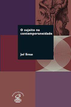 'O sujeito na contemporaneidade' traz uma comparação entre o homem moderno e o contemporâneo. Na obra, o psicólogo Joel Birman analisa também o mal-estar da civilização e as questões socioeconômicas e culturais da atualidade.
