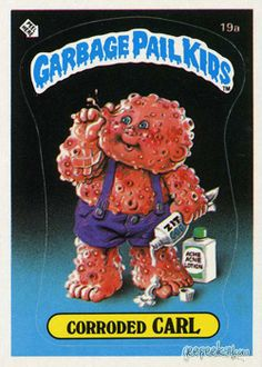 GARBAGE PAIL KIDS - Original Series 1 Card Collection — GeekTyrant Kids Stickers, Patch Kids, Kids Board, My Childhood, Kids Series, Kids Corner, Garbage Pail Kids Cards, Kid Pictures, The Originals