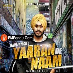 Yaaran De Naam  Harman Gill