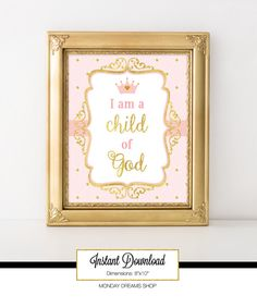 :::::: THIS LISTING :::::: I am a child of God Dimensions: 8x10 inches File: JPEG High Resolution File   :::::: DO YOU WANT MATCHING ITEMS? :::::: Visit this link for other Princess pink and gold party theme:  https://www.etsy.com/shop/MondayDreamsShop?search_query=princess+pink+and+gold+a   :::::: CAN I CHANGE THE COLOR/SIZE/TEXT? :::::: Additional $3 if you want to change the color/size or text.  If you want to change the color, send me a message firs...