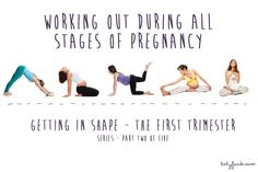 Working out During All Stages of Pregnancy Series - The First Trimester — Baby FoodE | organic baby food recipes to inspire adventurous eating