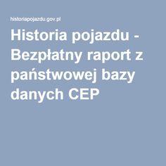 Historia pojazdu - Bezpłatny raport z państwowej bazy danych CEP