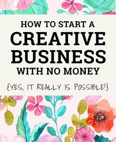 Build a business and a life you love by learning how to start a business with no money - yes, it really is possible!