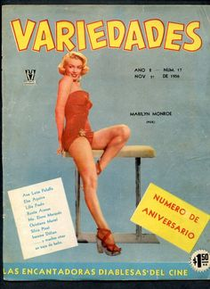 "Variedades - November 1st 1956, magazine from Mexico. Front cover photo of Marilyn Monroe in publicity for ""How To Marry A Millionaire"", 1953."