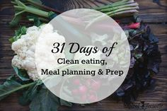 31 Days of Clean Eating, Meal Planning & Prep