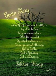 Good Night Blessings, Good Night Wishes, Good Night Quotes, Beautiful Prayers, Beautiful Day, Evening Quotes, Evening Greetings, Afrikaanse Quotes, Goeie Nag
