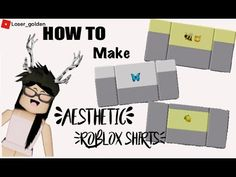HOW TO MAKE YOUR OWN SHIRTS IN ROBLOX!!! (2020 EASY) AESTHETIC (WITH PREMIUM) - YouTube Make Your Own Shirt, Make It Yourself, Easy, Youtube, How To Make, Blog, Shirts, Free, Blogging