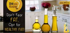#CanolaOil #Jivo  Don't Fear Fat, Opt for HEALTHY FAT!  Fat is essential to health.