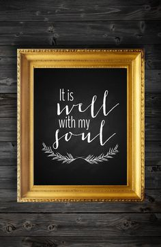 It Is Well With My Soul Chalkboard Modern Art Quote/Instant Download/ Inspirational Quote on Etsy, $5.00