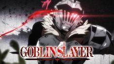 Goblin Slayer is an action, adventure, and fantasy anime. The story revolves around a warrior with a nickname Goblin Slayer in an alternative midieval world Goblin, Batman Sets, Anime Songs, Medieval World, Anime Reviews, Durarara, Funny Relationship, Episode 5, Light Novel