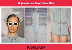 Mais uma vez o jeans é destaque nas semanas de moda! No primeiro dia do Fashion Rio verão 2014 peças em denim clarinho com poás foram desfiladas. Olha só!