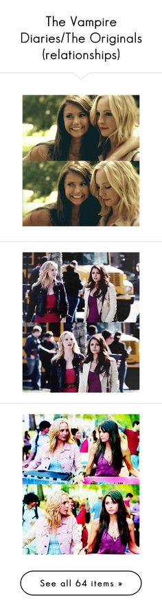 """""""The Vampire Diaries/The Originals (relationships)"""" by miicoutinho ❤ liked on Polyvore"""