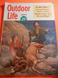 Outdoor Life Magazine Back Issues Outdoor Life Magazine, Hunting Art, Hunting Stuff, Magazine Art, Magazine Covers, Fishing Magazines, Life Cover, Outdoor Art, Outdoor Signs