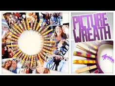 Clothespin Picture Wreath - Do It, Gurl - YouTube