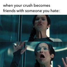 When your crush becomes friends with someone you hate: