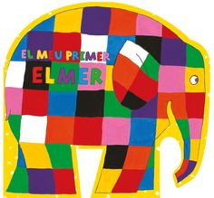 For over 25 years, Elmer by David McKee has delighted children. The much-loved story about a patchwork elephant as he goes on exciting adventures will help inspire your little one's own imagination. The My First Elmer Book features tactile shaped board pa New Children's Books, Book Club Books, Elmer The Elephants, Elephant Colour, Book Creator, Educational Toys For Kids, Kids Toys, Penguin Books, Book Publishing
