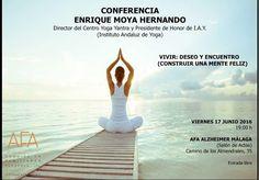 """Instituto Andaluz del Yoga: Conferencia de Enrique Moya """"Vivir: deseo y encuen..."""