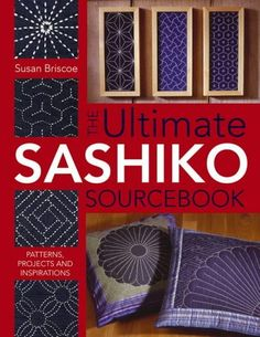 The Ultimate Sashiko Sourcebook: Patterns, Projects and Inspirations von Susan Briscoe http://www.amazon.de/dp/0715318470/ref=cm_sw_r_pi_dp_4Ptmvb0C138MZ