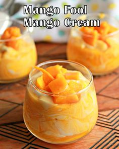 Aromatic Cooking: Mango Fool, Mango With Whipped Cream Cold Desserts, Indian Desserts, Easy Desserts, Delicious Desserts, Fool Recipe, Mango Dessert Recipes, Mango Recipes Baking, Mango Pudding, Mango Cream
