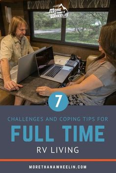 Are you struggling with living in an RV full time? Learn the top 7 challenges and coping tips for full time RV living. Everything from tips to calming anxiousness, navigating relationships and family, and combating loneliness. #rvlife #fulltiming #rv #motorhome #5thwheel #fulltime