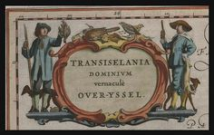 Transiselania.Blaeu Map Legends   Name plates from the Leiden copy of the Blaeu Atlas of 1645.