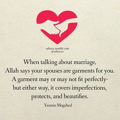 Muslim Quotes More Islamic Quotes… Islamic Quotes On Marriage, Muslim Couple Quotes, Best Islamic Quotes, Muslim Love Quotes, Love In Islam, Islamic Love Quotes, Islamic Inspirational Quotes, Religious Quotes, Love And Marriage