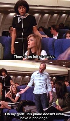 Regina Phalange- causes passengers to leave a flight! Serie Friends, Friends Moments, Friends Tv Show, Friends Forever, 3 Friends, Funny Moments, Best Tv Shows, Best Shows Ever, Favorite Tv Shows