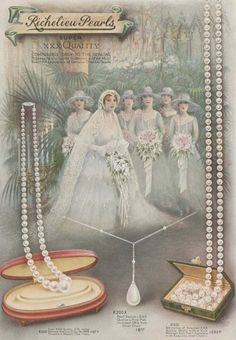 1926 ad for faux pearl necklaces by Richelieu Pearls Vintage Wedding Jewelry, Vintage Bridal, Faux Pearl Necklace, Pearl Necklaces, Vintage Pearls, White Beads, Blue Wedding, Bridal Accessories, Beautiful Bride
