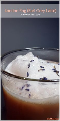 Recipe: London Fog with Lavender Simple Syrup – One More Steep London Fog Recipe, Lavender Syrup, Simple Syrup, Kitchen Recipes, Cookie Recipes, Latte, Chill, Tea, Coffee