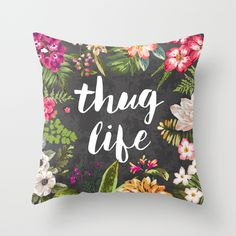 Thug Life Throw Pillow. Designed and Made in the USA.
