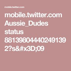 mobile.twitter.com Aussie_Dudes status 881398044402491392?s=09