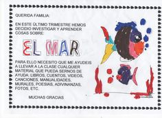 En este último trimestre nos hemos puesto manos a la obra con EL MAR . Después de votar con los niños entre varios temas a investigar salió ...