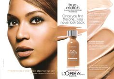 "The main persuasive technique in this ad is the celebrity testimonial. Beyonce is an icon, and people not only want to be like her, but they trust her. This leads to the rhetoric technique of ethos, because Beyonce and L'Oreal assure us that ""once you find the one, you never go back"" and that the product works well. Beyonce even goes as far as saying ""there's only one true match for me"". Also, flattery is used in L'Oreal's tagline ""because you're worth it""."