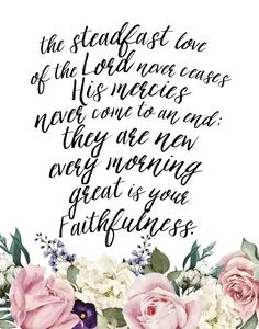The steadfast love of the Lord – Lamentations 3:22-23 | Seeds of Faith