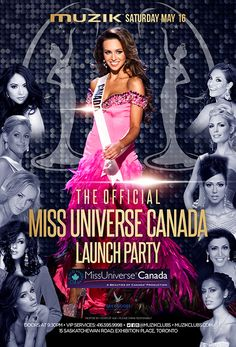 The Official Miss Universe Canada 2015 Launch Party at Muzik Night Club Toronto Party Universe, Night Club, Night Life, Launch Party, Toronto, Product Launch, Canada, Movie Posters, Film Poster