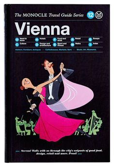 Our Vienna guide is part of the Monocle Travel Guide series. On sale now at the Monocle Shop.