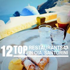 Top 12 Restaurants in Oia, Santorini, Greece